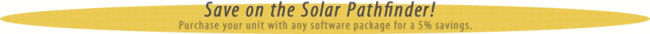 Save on the Solar Pathfinder! Purchase your unit with any software package for a 5% savings.